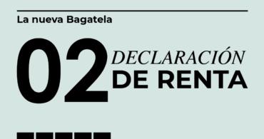 Declaración de Renta - La nueva Bagatela